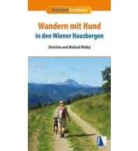 Unterwegs mit Hund Wandern mit Hund in den Wiener Hausbergen Kral Verlag
