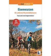 Radführer Rad-Erlebnis Eisenwurzen - Die schönsten Mountainbiketouren Kral Verlag