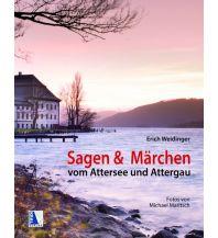 Bergerzählungen Sagen und Märchen vom Attersee und Attergau Kral Verlag