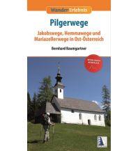 Weitwandern Wander-Erlebnis Pilgerwege in Ost-Österreich Kral Verlag