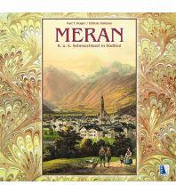 MERAN - K. u. k. Sehnsuchtsort in Südtirol Kral Verlag