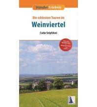 Wanderführer Wander-Erlebnis Die schönsten Touren im Weinviertel Kral Verlag