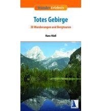 Wanderführer Wander-Erlebnis Totes Gebirge Kral Verlag
