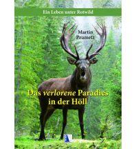 Naturführer Das verlorene Paradies in der Höll Kral Verlag