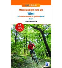 Radführer Mountainbiken rund um Wien, Band 1 Kral Verlag