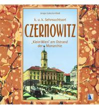 Reiseführer Czernowitz - Klein-Wien am Ostrand der Monarchie Kral Verlag