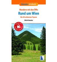 Wanderführer Wandern mit den Öffis Rund um Wien Kral Verlag