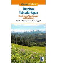 Wanderführer Wander-Erlebnis Ötscher und Ybbstaler Alpen Kral Verlag