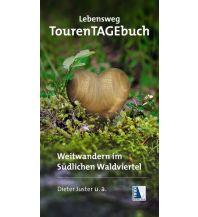 Weitwandern Lebensweg TourenTAGEbuch Kral Verlag