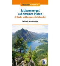 Wanderführer Das Salzkammergut auf geheimen Pfaden Kral Verlag