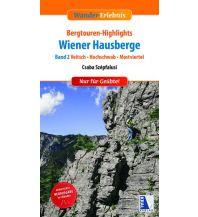 Wanderführer Bergtouren-Highlights Wiener Hausberge, Band 2 Kral Verlag