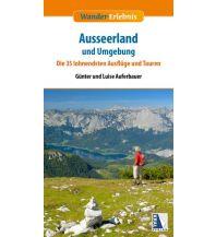 Wander-Erlebnis Ausseerland und Umgebung Kral Verlag
