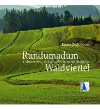 Bildbände Rundumadum Waldviertel Kral Verlag
