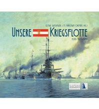 Törnberichte und Erzählungen Unsere Kriegsflotte 1556-1908/18 Kral Verlag