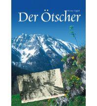 Bildbände Der Ötscher (3. Auflage) Kral Verlag