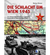 Die Schlacht um Wien 1945 Kral Verlag