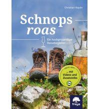 Hotel- und Restaurantführer Schnopsroas Freya Verlag