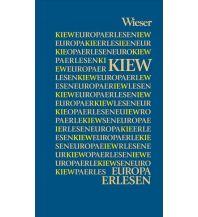 Reiseführer Europa Erlesen Kiew/Kyiw Wieser Verlag Klagenfurt