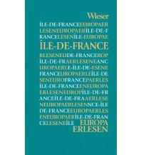 Reiseführer Europa Erlesen Île-de-France Wieser Verlag Klagenfurt