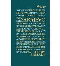 Reiseführer Europa Erlesen Sarajevo Wieser Verlag Klagenfurt