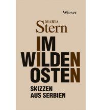 Im Wilden Osten Wieser Verlag Klagenfurt
