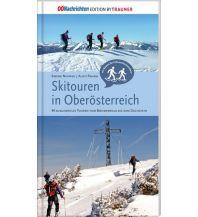 Winterwander- und Schneeschuhführer Skitouren in Oberösterreich Rudolf Trauner Verlag