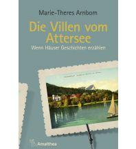 Reiseführer Die Villen vom Attersee Amalthea Verlag Ges.m.b.H.