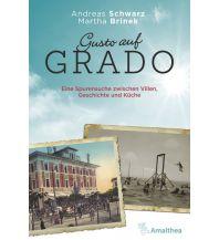 Reiseführer Gusto auf Grado Amalthea Verlag Ges.m.b.H.