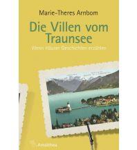 Reiseführer Die Villen vom Traunsee Amalthea Verlag Ges.m.b.H.