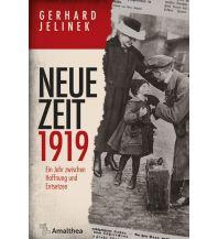 Geschichte Neue Zeit 1919 Amalthea Verlag Ges.m.b.H.