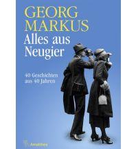 Reiselektüre Alles aus Neugier Amalthea Verlag Ges.m.b.H.