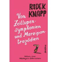 Von Zeitlupensymphonien und Marzipantragödien Amalthea Verlag Ges.m.b.H.