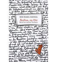 Anfisa, zu Dir Amalthea Verlag Ges.m.b.H.