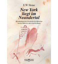 Reiselektüre New York liegt im Neandertal Terra Mater