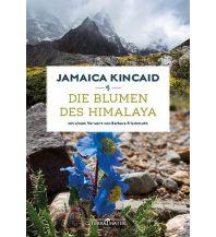 Bergerzählungen Die Blumen des Himalaya Terra Mater