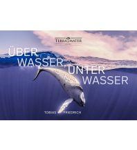 Ausbildung und Praxis Über Wasser, unter Wasser Terra Mater