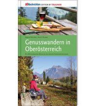 Wanderführer Genusswandern in Oberösterreich Rudolf Trauner Verlag