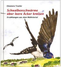 Reiseführer Schwalbenschwärme über leere Äckern kreisen, Erzählungen aus dem Mühlviertel Rudolf Trauner Verlag