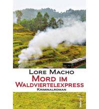 Eisenbahn Mord im Waldviertelexpress Federfrei Verlag