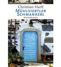 Reiselektüre Mühlviertler Schmankerl Federfrei Verlag