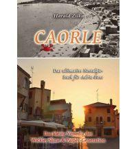 Reiseführer CAORLE - Das ultimative Fanbuch My morawa