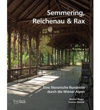 Bildbände Semmering, Reichenau & Rax Braumüller Verlag Wien