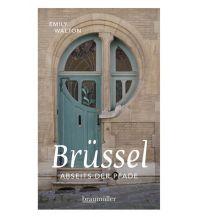 Reiseführer Brüssel abseits der Pfade Braumüller Verlag Wien