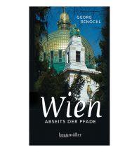 Reiseführer Wien abseits der Pfade Braumüller Verlag Wien