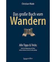 Bergtechnik Das große Buch vom Wandern Braumüller Verlag Wien