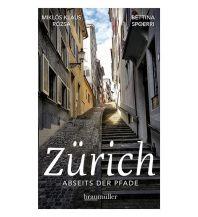 Reiseführer Zürich abseits der Pfade Braumüller Verlag Wien