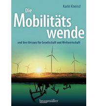Die Mobilitätswende Braumüller Verlag Wien