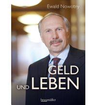Geld und Leben Braumüller Verlag Wien