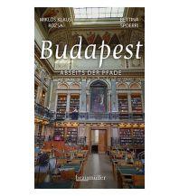 Budapest abseits der Pfade Braumüller Verlag Wien