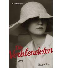 Reiselektüre Die Verblendeten Braumüller Verlag Wien